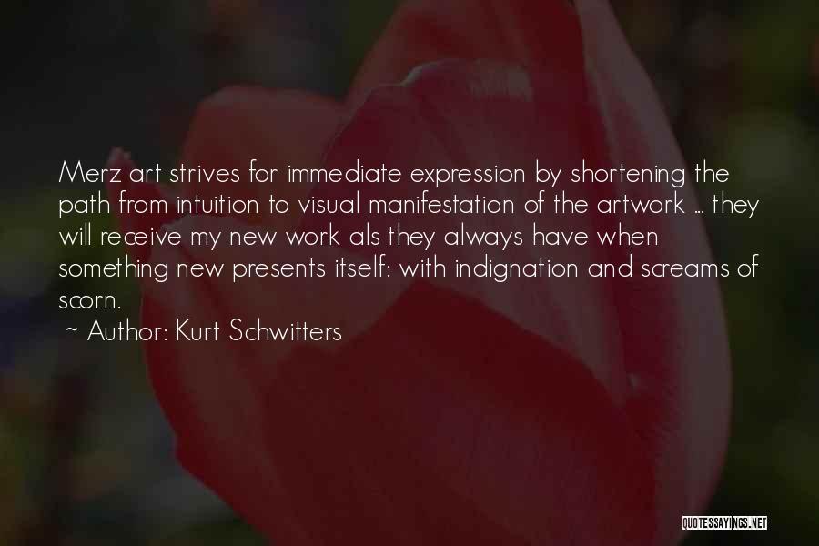 Kurt Schwitters Quotes 598665