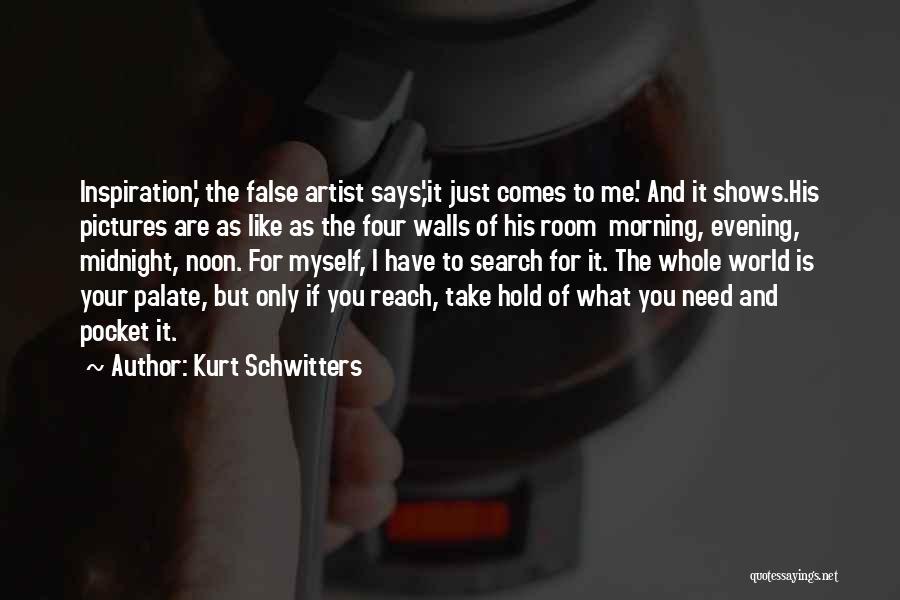 Kurt Schwitters Quotes 783933
