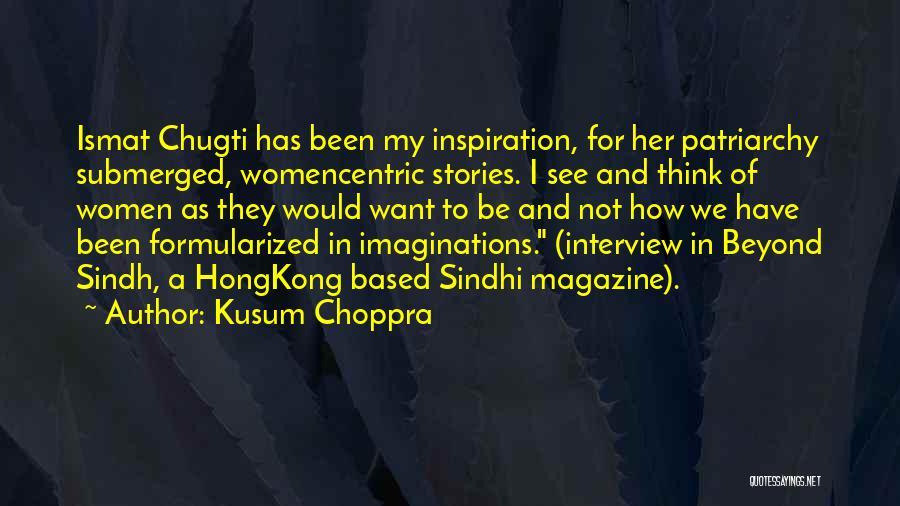 Kusum Choppra Quotes 834314