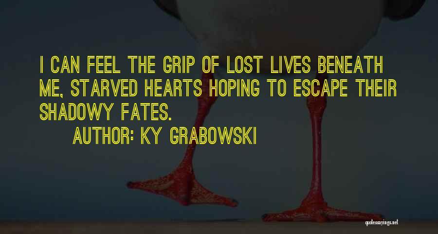 Ky Grabowski Quotes 2176099