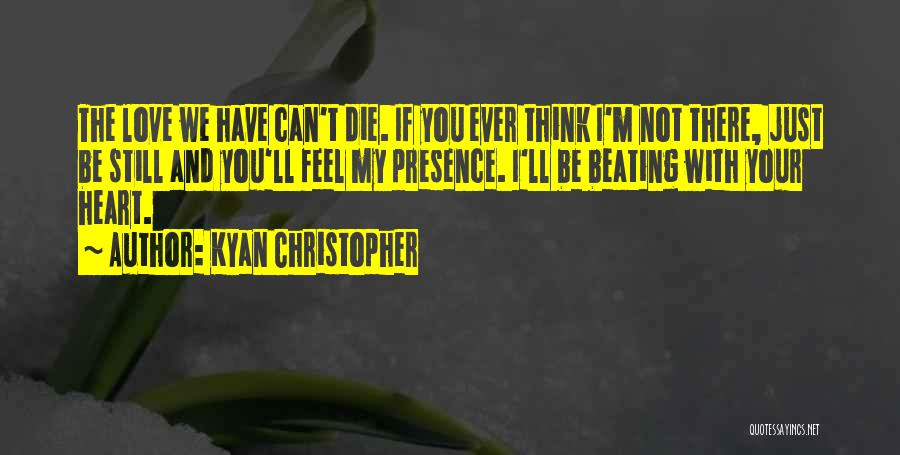 Kyan Christopher Quotes 1463728