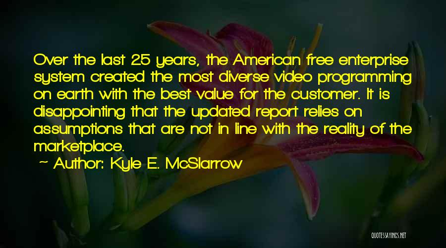 Kyle E. McSlarrow Quotes 1620196