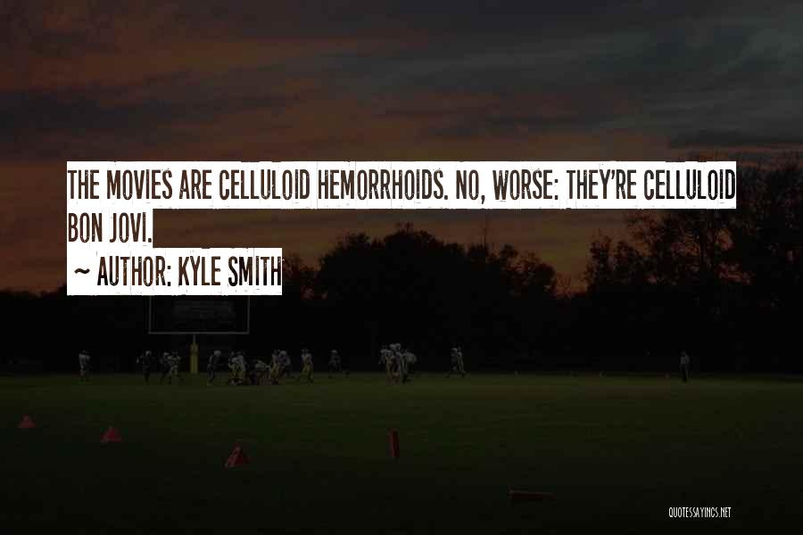 Kyle Smith Quotes 702954