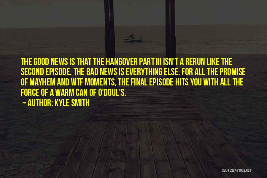 Kyle Smith Quotes 817315