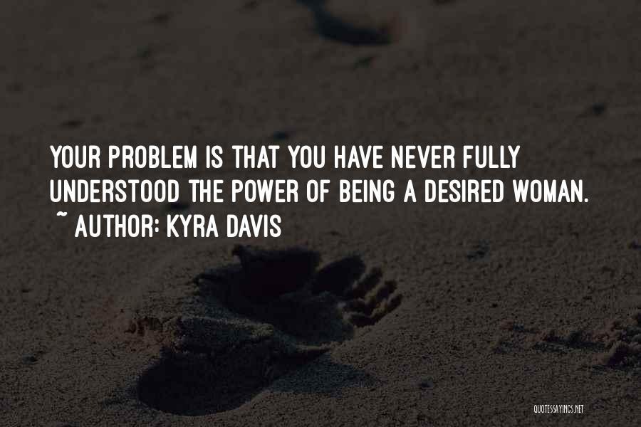Kyra Davis Quotes 1002952