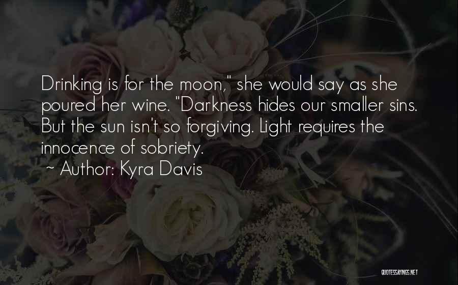 Kyra Davis Quotes 1018844