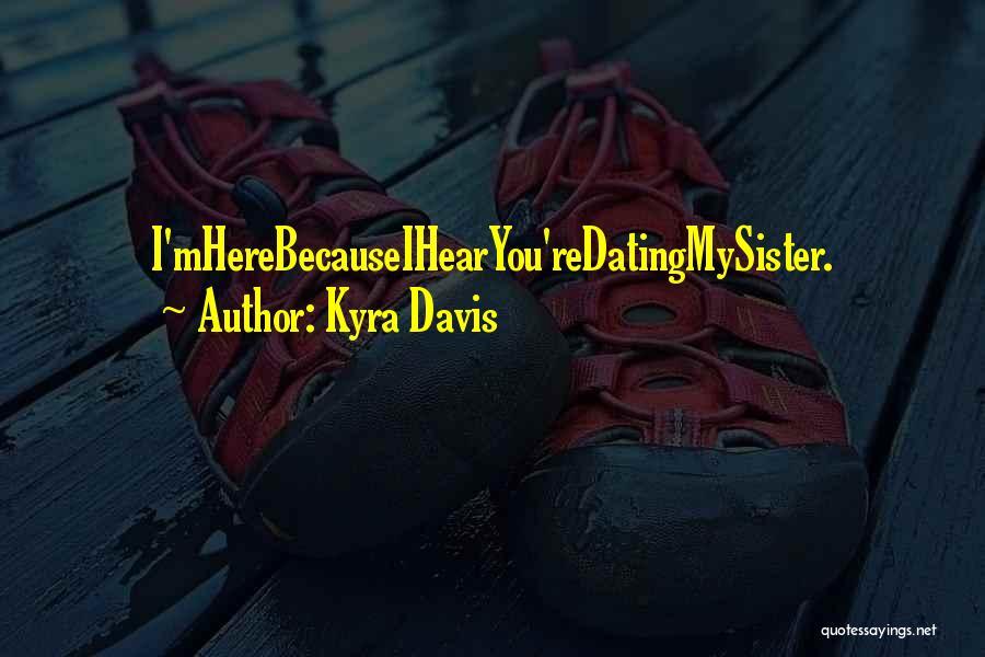 Kyra Davis Quotes 103807