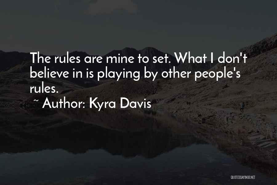 Kyra Davis Quotes 1067460