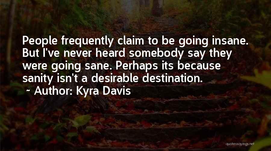 Kyra Davis Quotes 1127424
