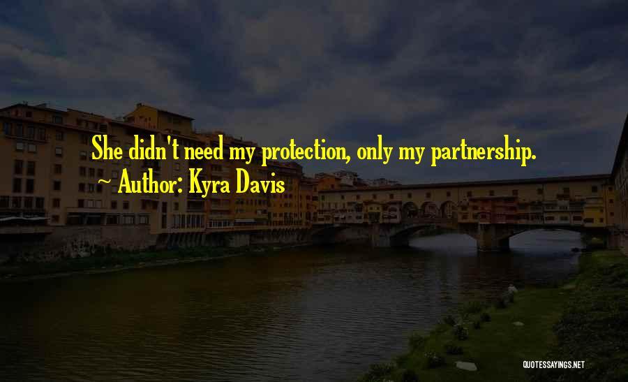 Kyra Davis Quotes 1219617