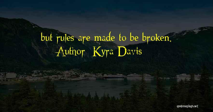 Kyra Davis Quotes 1235683