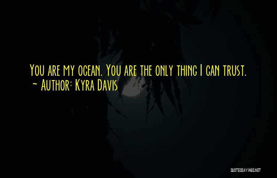 Kyra Davis Quotes 1303391