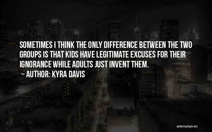 Kyra Davis Quotes 1453748