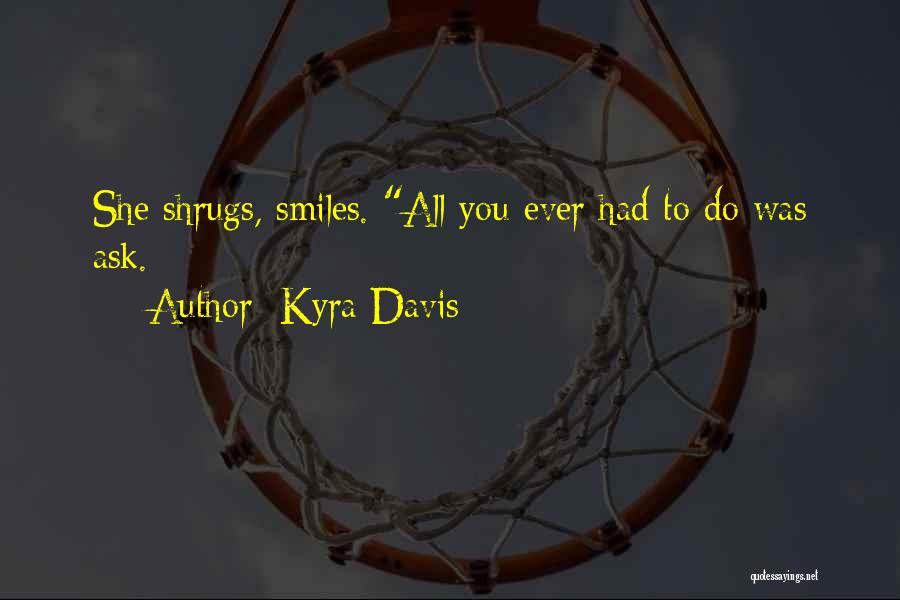 Kyra Davis Quotes 1639385