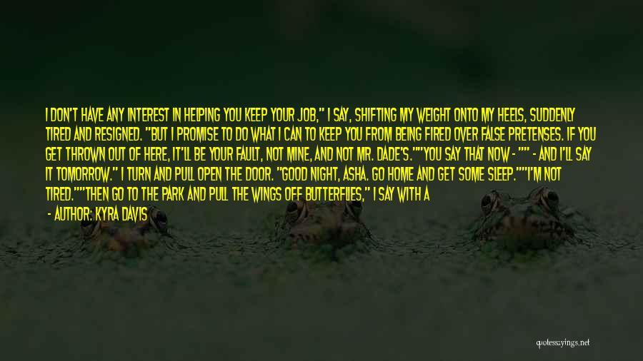 Kyra Davis Quotes 165889