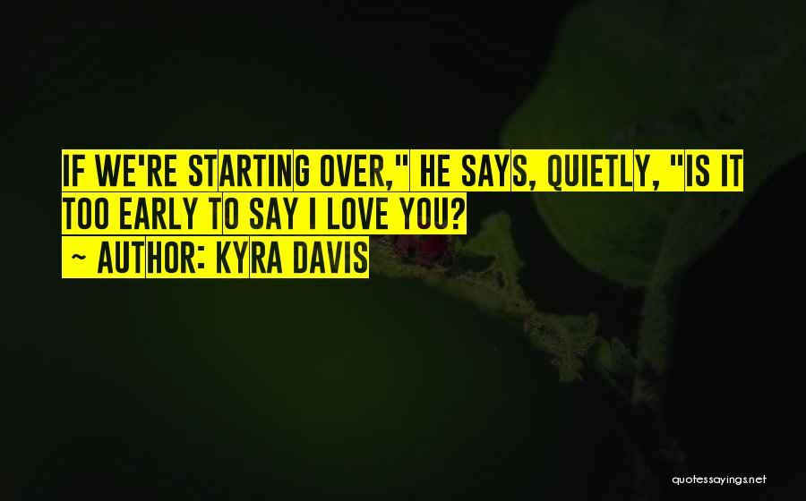 Kyra Davis Quotes 1678181