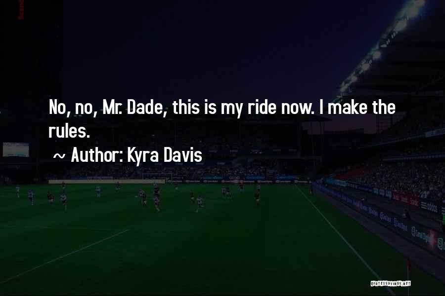 Kyra Davis Quotes 1788976