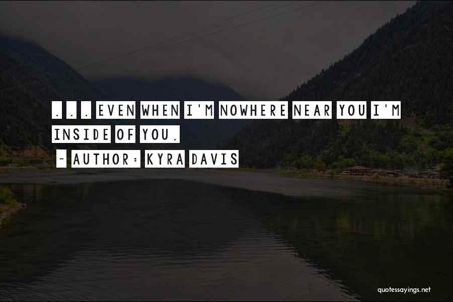Kyra Davis Quotes 1950994