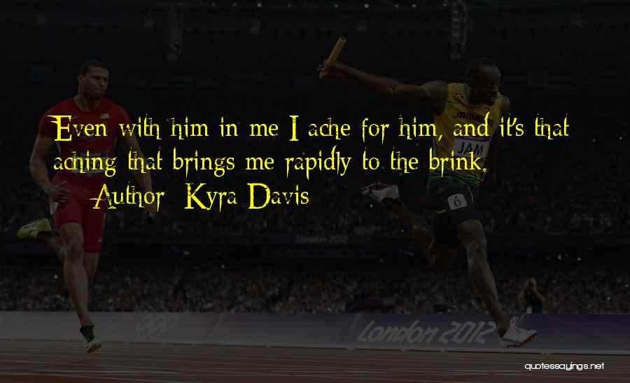 Kyra Davis Quotes 1995975