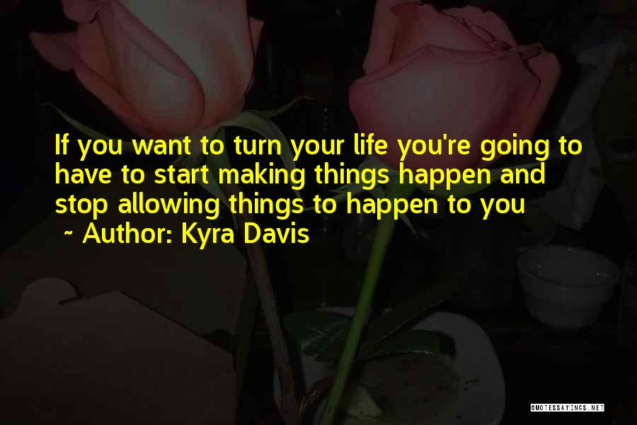 Kyra Davis Quotes 2098575
