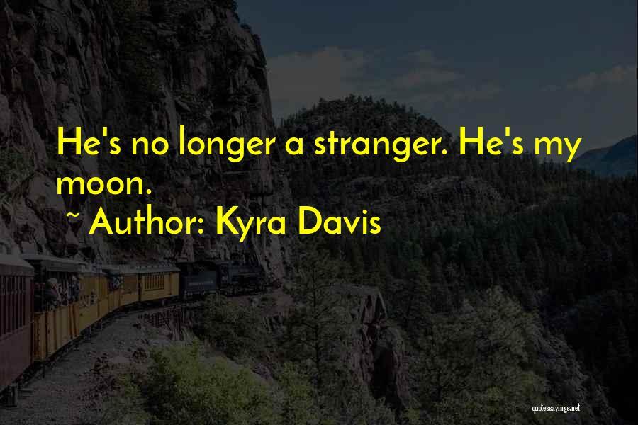 Kyra Davis Quotes 2098965