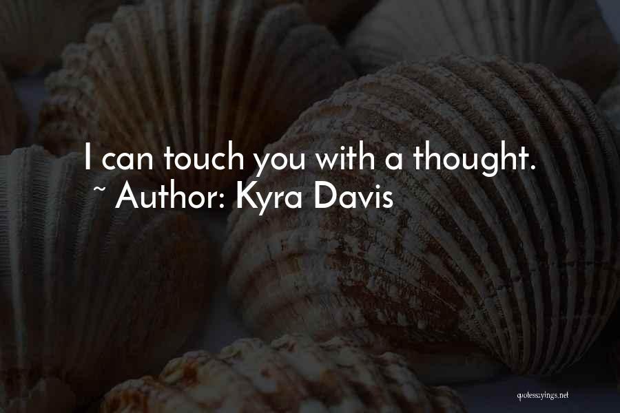 Kyra Davis Quotes 2102848