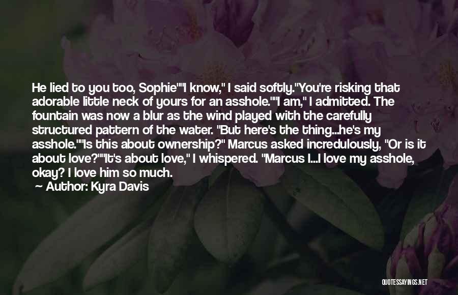 Kyra Davis Quotes 2159752