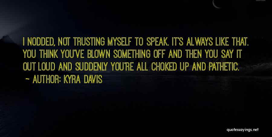 Kyra Davis Quotes 2266339