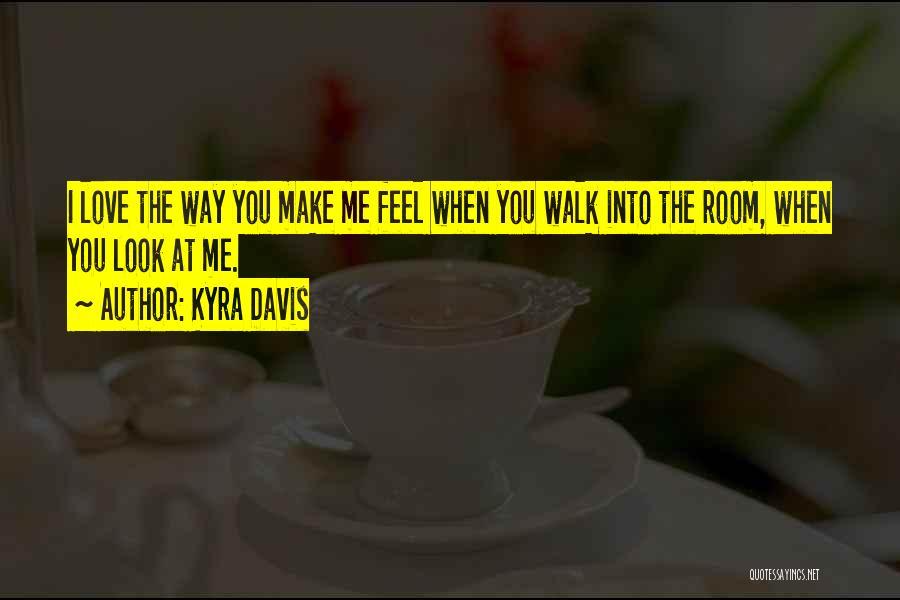 Kyra Davis Quotes 281393