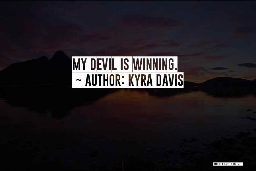 Kyra Davis Quotes 307758