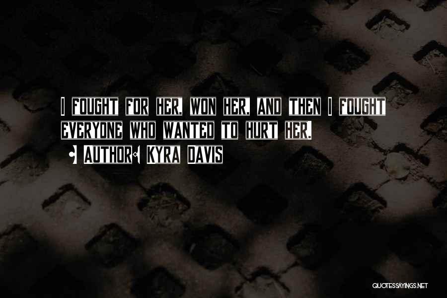 Kyra Davis Quotes 364684