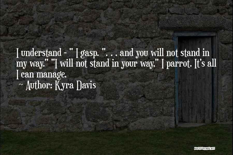 Kyra Davis Quotes 375946