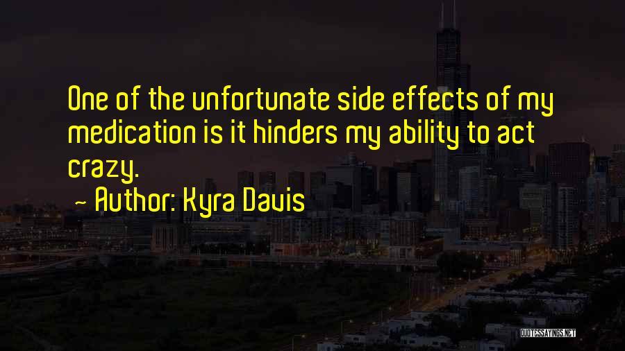 Kyra Davis Quotes 380979