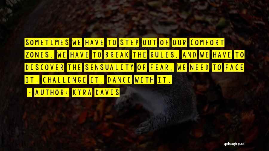 Kyra Davis Quotes 401685