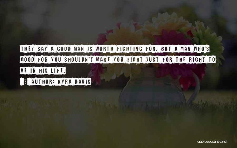 Kyra Davis Quotes 468166