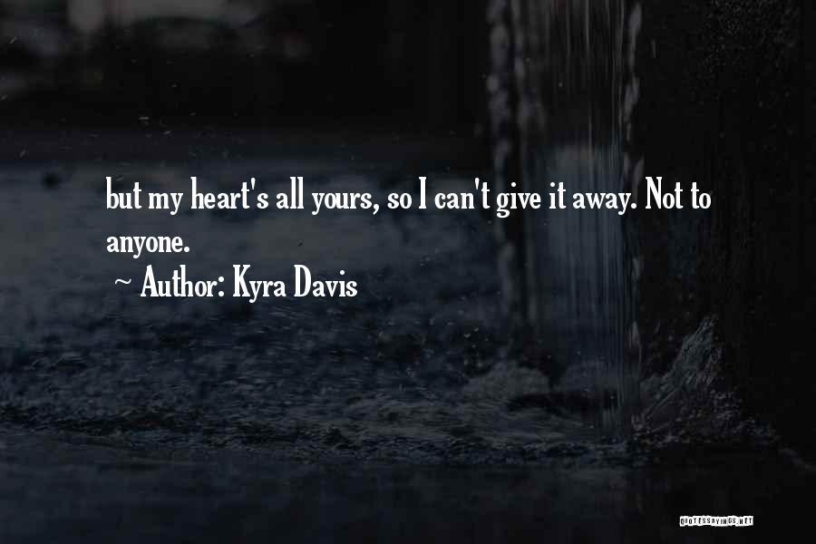 Kyra Davis Quotes 715172