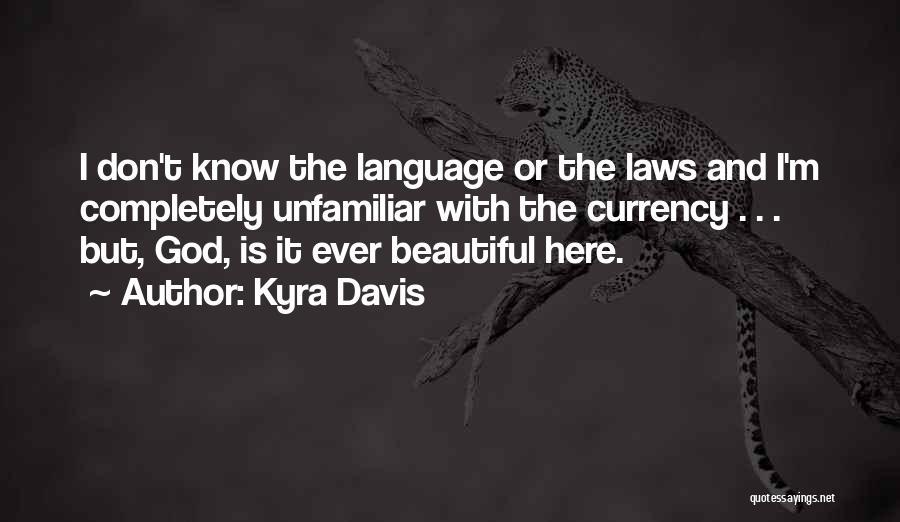 Kyra Davis Quotes 719154