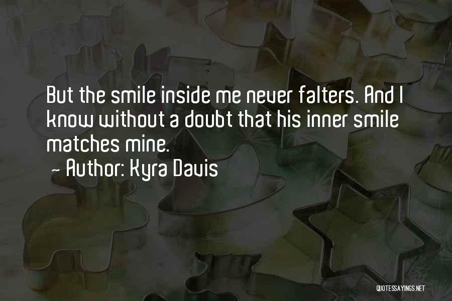 Kyra Davis Quotes 719268