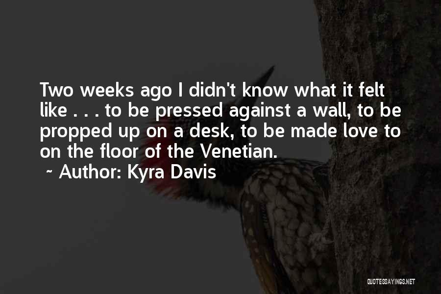 Kyra Davis Quotes 917702