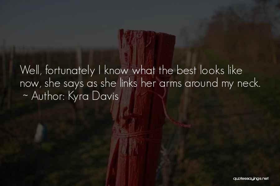 Kyra Davis Quotes 92148
