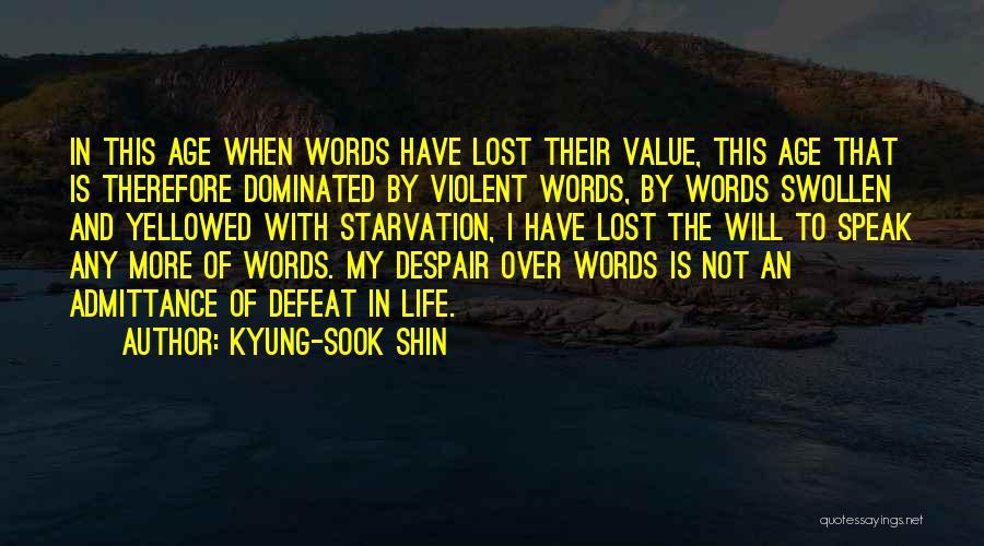Kyung-Sook Shin Quotes 1291781