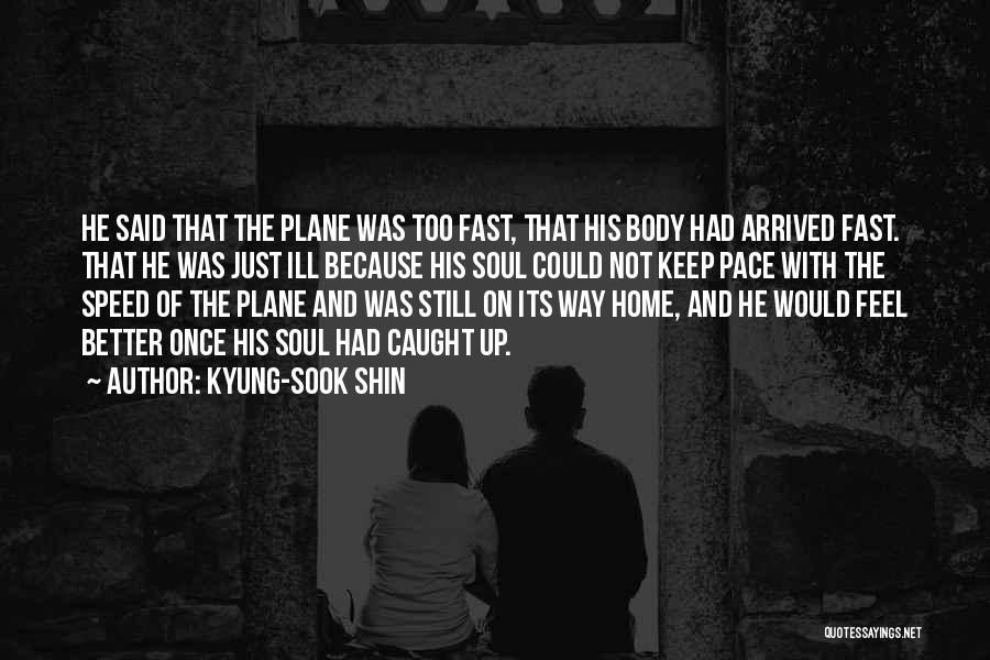 Kyung-Sook Shin Quotes 1506934