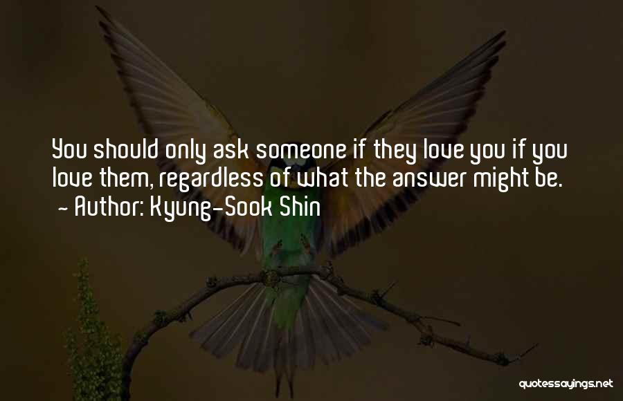 Kyung-Sook Shin Quotes 152260