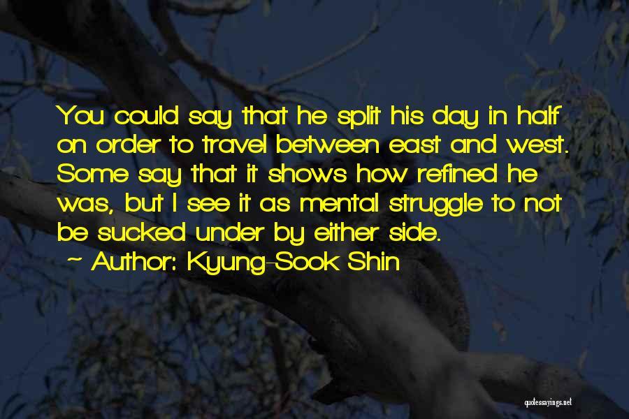 Kyung-Sook Shin Quotes 1558081