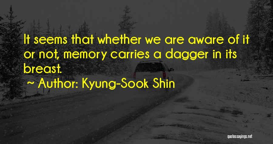 Kyung-Sook Shin Quotes 1837955
