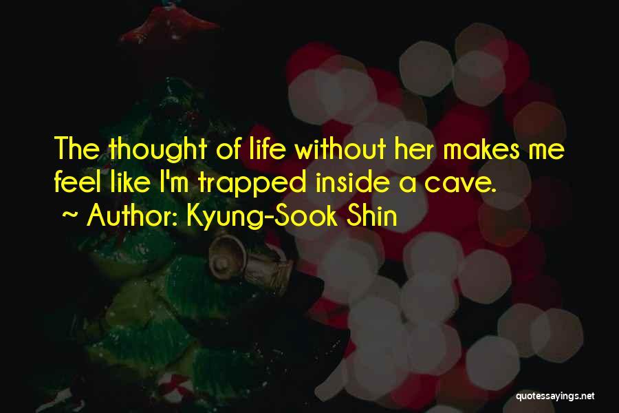 Kyung-Sook Shin Quotes 1923871