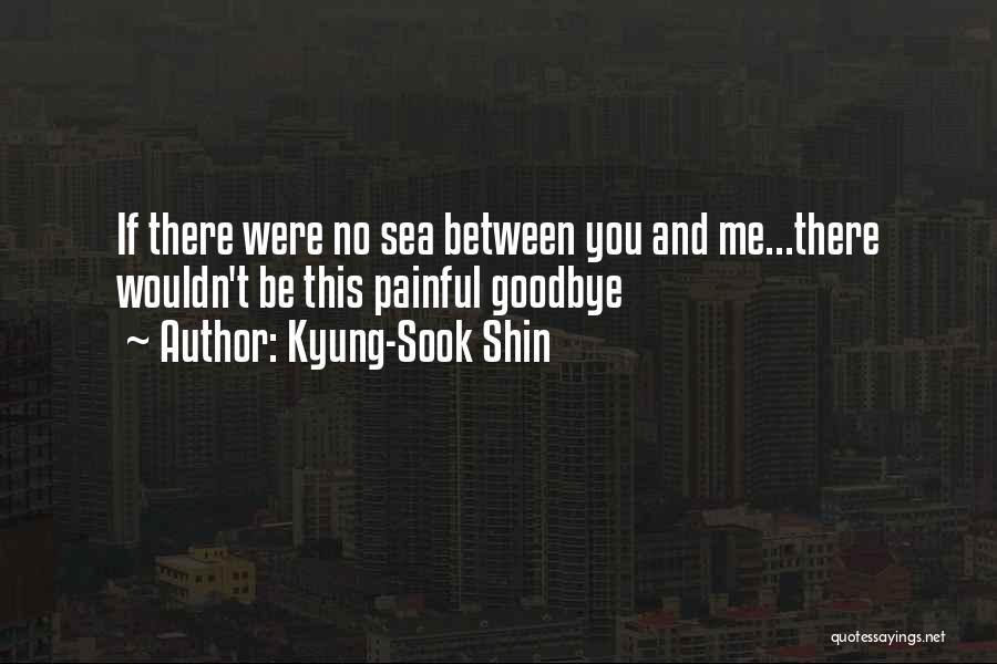 Kyung-Sook Shin Quotes 2072218