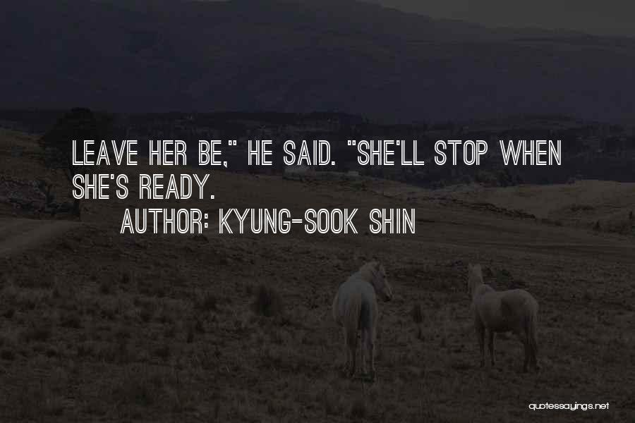 Kyung-Sook Shin Quotes 2181812