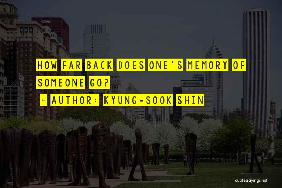 Kyung-Sook Shin Quotes 2200069