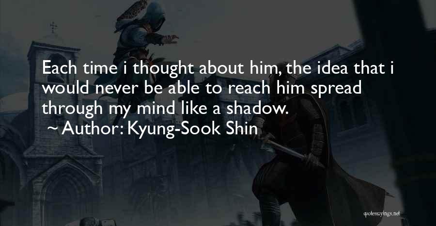Kyung-Sook Shin Quotes 685612